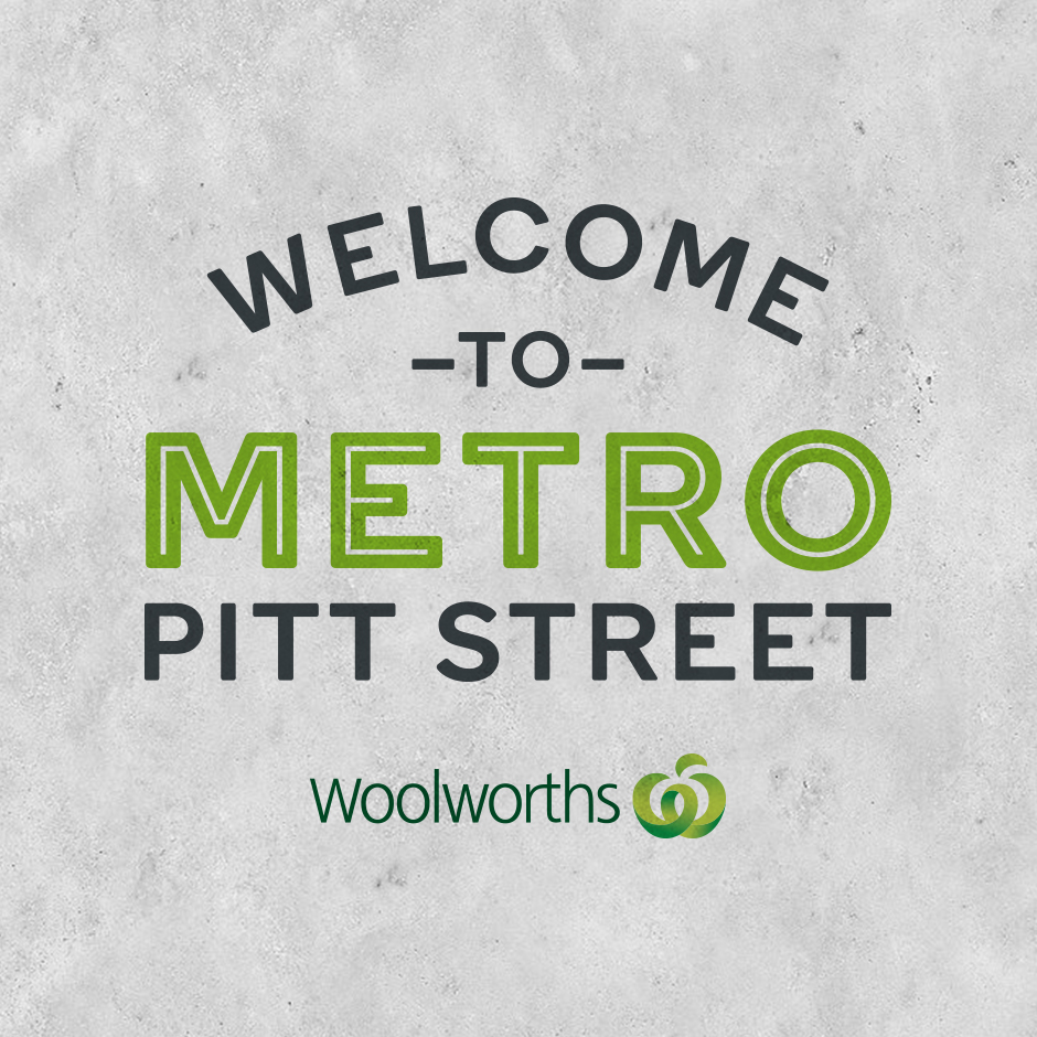 Woolworths Metro at Pitt Street